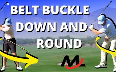 Move The Belt Buckle Down And Round   Rotate Hips In Golf Swing Without Spinning Out